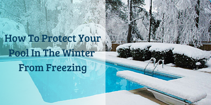How to protect your pool in the winter from freezing